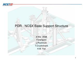 PDR - NCSX Base Support Structure