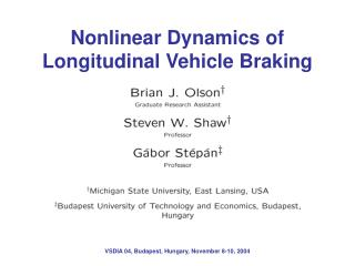 Nonlinear Dynamics of Longitudinal Vehicle Braking
