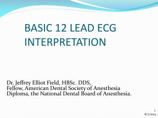 BASIC 12 LEAD ECG  INTERPRETATION