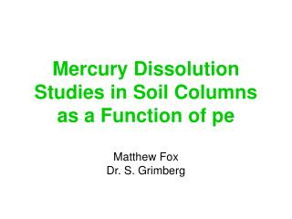 Mercury Dissolution Studies in Soil Columns as a Function of pe