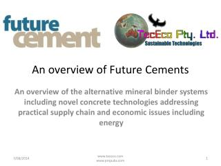 An overview of Future Cements