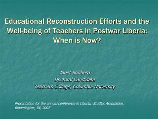 Educational Reconstruction Efforts and the Well-being of Teachers in Postwar Liberia:  When is Now?