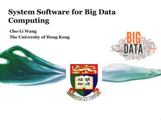 System Software for Big Data Computing