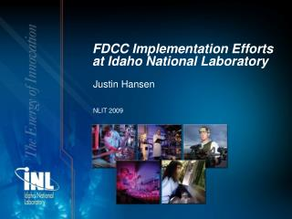 FDCC Implementation Efforts at Idaho National Laboratory