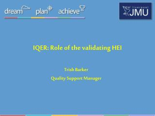 IQER: Role of the validating HEI