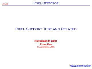 Pixel Support Tube and Related