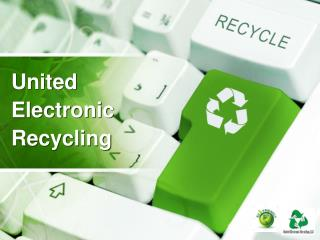 United  Electronic  Recycling