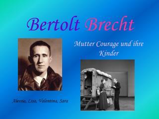 Bertolt  Brecht