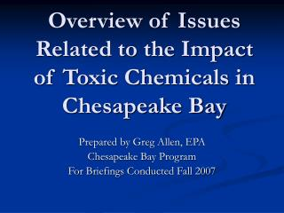 Overview of Issues Related to the Impact of Toxic Chemicals in Chesapeake Bay