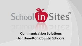 Communication Solutions for  Hamilton County Schools