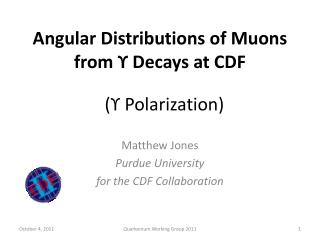 Angular Distributions of  Muons  from  ϒ  Decays at CDF