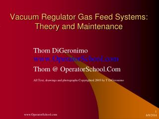 Vacuum Regulator Gas Feed Systems: Theory and Maintenance
