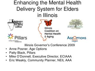 Enhancing the Mental Health Delivery System for Elders   in Illinois