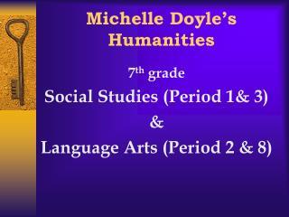 Michelle Doyle's Humanities