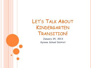 Let's Talk About Kindergarten Transition!