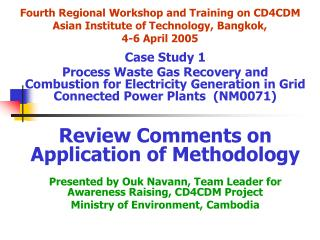 Fourth Regional Workshop and Training on CD4CDM Asian Institute of Technology, Bangkok, 4-6 April 2005