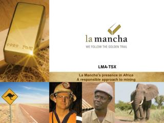 La Mancha's presence in Africa  A responsible approach to mining