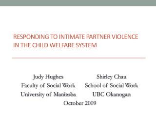 Responding to Intimate Partner Violence in  the Child  Welfare System