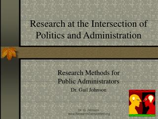Research at the Intersection of Politics and Administration