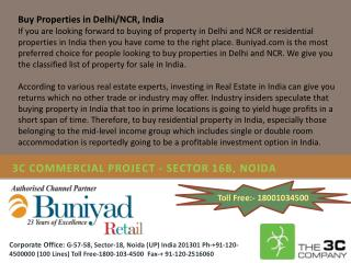 3c commercial noida call: ph-+91-120-4500000 (100 lines) to