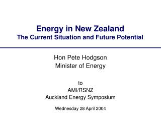 Energy in New Zealand The Current Situation and Future Potential