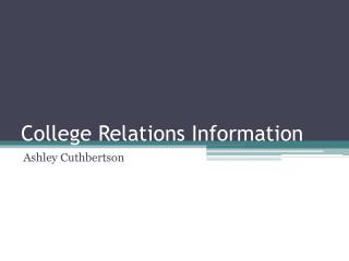 College Relations Information