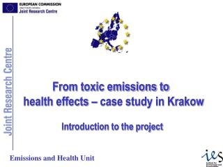 From toxic emissions to   health effects – case study in Krakow Introduction to the project
