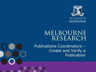 Publications Coordinators – Create and Verify a Publication