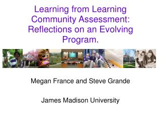 Learning from Learning Community Assessment: Reflections on an Evolving Program.