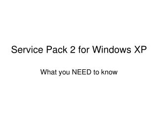Service Pack 2 for Windows XP