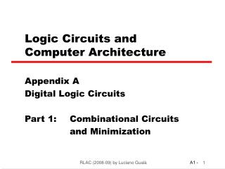Logic Circuits and  Computer Architecture
