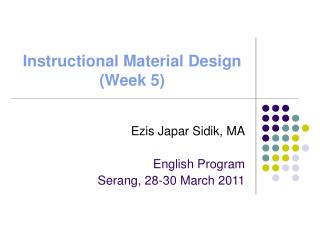 Instructional Material Design (Week 5)