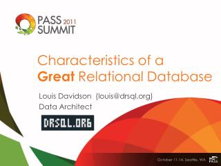 Louis  Davidson  (louis@drsql)  Data  Architect