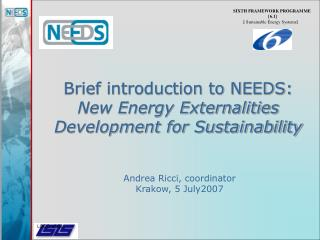 Brief introduction to NEEDS: New Energy Externalities Development for Sustainability
