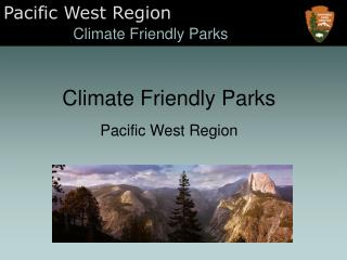 Climate Friendly Parks Pacific West Region