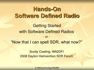 Hands-On Software Defined Radio