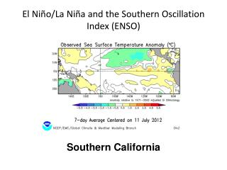 El Niño/La Niña and the Southern Oscillation Index (ENSO)