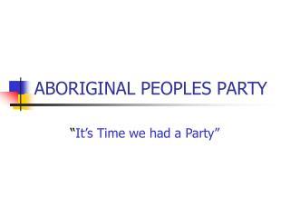 ABORIGINAL PEOPLES PARTY
