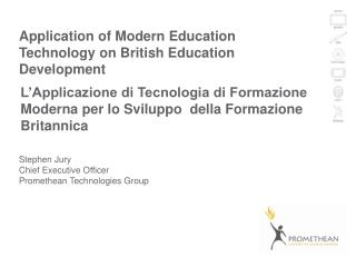 Application of Modern Education Technology on British Education Development