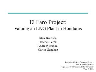 El Faro Project: Valuing an LNG Plant in Honduras
