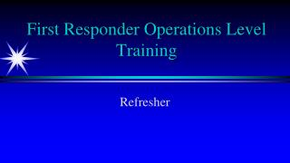 First Responder Operations Level Training
