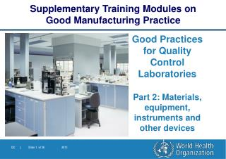 Good Practices for Quality Control  Laboratories