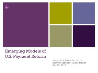 Emerging Models of U.S. Payment Reform