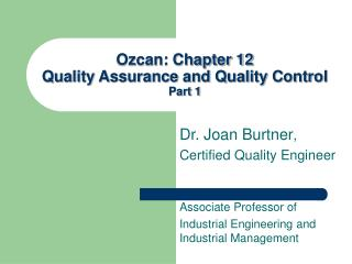 Ozcan: Chapter 12 Quality Assurance and Quality Control Part 1