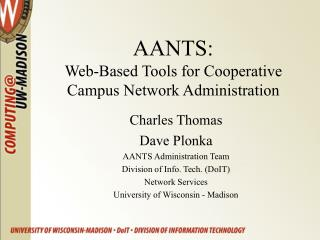 AANTS: Web-Based Tools for Cooperative Campus Network Administration