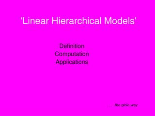 'Linear Hierarchical Models'