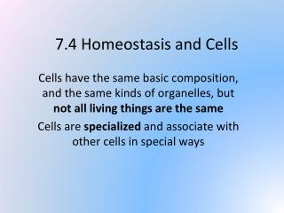 7.4 Homeostasis and Cells