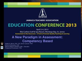 A New Paradigm in Assessment: Competency Based