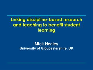 Linking discipline-based research and teaching to benefit student learning