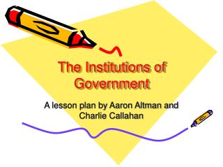 The Institutions of Government